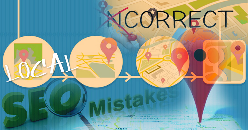 Local SEO Mistakes to Be Avoided for Search Engine Success